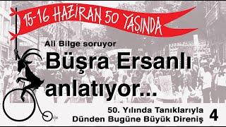 """Büşra Ersanlı ile 50. Yılında 15-16 Haziran İsyanı: """"Şanlı ve Neşeli"""""""