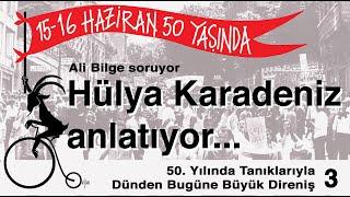 Hülya Karadeniz'le Harun Karadeniz ve 15-16 Haziran İsyanı